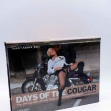 Libros antiguos: DAYS OF THE COUGAR. AN OUTRAGEOUS VISUAL DIARY OF A SEXUAL ADVENTURER (LIZ EARLS), 2011. OFRT. Lote 192225976