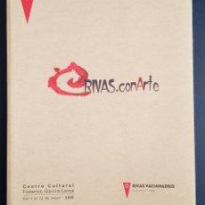 Libros antiguos: MEMORIA DE RIVAS - RIVAS CON ARTE 2006. Lote 142563934