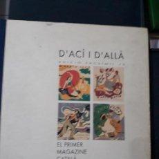 Libros antiguos: VOLÚMENES 2 Y 3 DE LA EDICIÓN FACSÍMIL DEL MAGAZINE D´ACÍ I D´ALLÀ. Lote 143611398