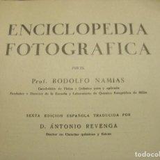 Libros antiguos: ENCICLOPEDIA FOTOGRAFICA DE RODOLFO NAMIAS. Lote 146603714