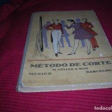 Libros antiguos: MUY INTERESANTE LIBRO .MÉTODO DE CORTE M.MULLER E HIJO..ARTE DEL CORTE DE SASTRERIAS PARA CABALLEROS. Lote 147151230