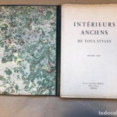 Libros antiguos: INTÉRIEURS ANCIENS DE TOUS STYLES (PREMIÈRE SÉRIE). EDITIONS D'ART CHARLES MORAU. 36 LÁMINAS.. Lote 147455986