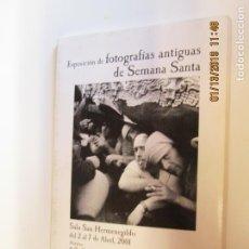 Libros antiguos: EXPOSICION DE FOTOGRAFIAS ANTIGUAS DE SEMANA SANTA SALA SAN HERMENEGILDO 2-7 ABRIL 2001 15 POSTALES. Lote 147975158