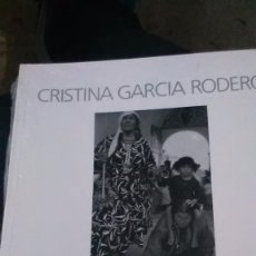 Libros antiguos: EUROPA EL SUR, CRISTINA GARCIA RODERO, MAGNUM PHOTOS, RARO. Lote 148195562