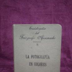 Libros antiguos: LA FOTOGRAFÍA EN COLORES, JORGE BRUNEL, BAILLY BAILLIERE, MADRID, PPIOS XX. Lote 148336694
