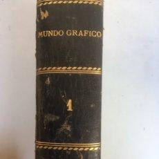 Libros antiguos: MUNDO GRÁFICO. Lote 148693224