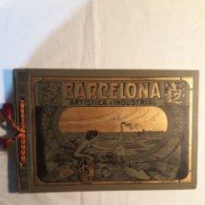 Libros antiguos: BARCELONA ARTISTICA E INDUSTRIAL,EMILIO CANET 1913.MUY BUEN ESTADO.. Lote 149217758