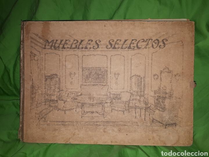 MUEBLES SELECTOS CARPETA COMPLETA CON 36 LAMINAS (Libros Antiguos, Raros y Curiosos - Bellas artes, ocio y coleccion - Diseño y Fotografía)
