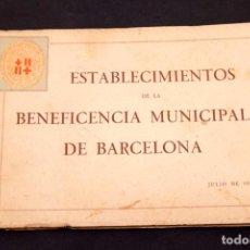 Libros antiguos: ESTABLECIMIENTOS MUNICIPALES BENEFICENCIA BARCELONA - 1929 - MUCHAS FOTOGRAFIAS. Lote 172898029