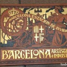 Libros antiguos: ALBUM DE BARCELONA ARTISTICA E INDUSTRIAL, ESTACION DE INVIERNO 1910 PUBLICIDAD, IMÁGENES. Lote 154769562