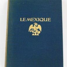 Libros antiguos: LE MEXIQUE, PHOTOGRAPHIES HUGO BREHME, PRÉFACE WALTHER STAUB, LIBRAIRIE DES ARTS DÉCORATIFS, PARIS.. Lote 155082214
