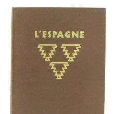 Libros antiguos: L'ESPAGNE, KURT HIELSCHER, LIBRAIRIE DES ARTS DÉCORATIFS, PARIS. 31,5X25CM. Lote 155082654