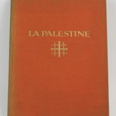 Libros antiguos: LA PALESTINE, L'ARABIE ET LA SYRIE, CHARLES GROEBER, LIBRAIRIE DES ARTS DÉCORATIFS, PARIS. 31,5X25CM. Lote 155082950