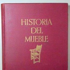Libros antiguos: SCHMITZ, HERMANN - HISTORIA DEL MUEBLE. ESTILOS DEL MUEBLE DESDE LA ANTIGÜEDAD HASTA MEDIADOS DEL SI. Lote 157687842