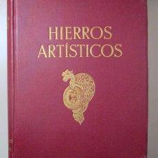 Libros antiguos: KOWALCZYK, GEORG - HIERROS ARTÍSTICOS. RESUMEN DEL ARTE DE LA FORJA DESDE LA EDAD MEDIA HASTA FINES. Lote 157687854
