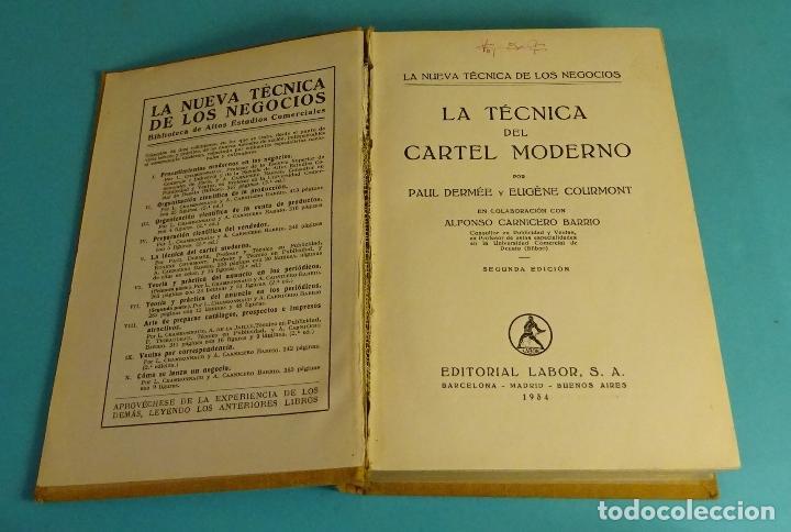 Libros antiguos: LA TÉCNICA DEL CARTEL MODERNO. P. DERMÉE Y E. COURMONT. COL. LA NUEVA TÉCNICA DE LOS NEGOCIOS - Foto 3 - 157940586