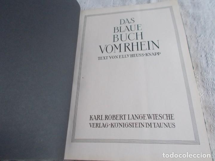 Libros antiguos: DAS BLAUE BUCH VON RHEIN El Libro azul del Rin - Foto 4 - 160245206