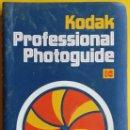 Libros antiguos: KODAK - PROFESSIONAL PHOTOGUIDE. Lote 160504910