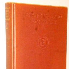Libros antiguos: HISPANIC LACE AND LACE MAKING.(SOBRE EL ENCAJE ESPAÑOL, CON 432 ILUSTRACIONES). Lote 166341302