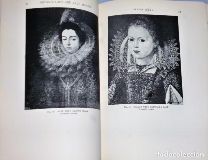 Libros antiguos: HISPANIC LACE AND LACE MAKING.(sobre el encaje español, con 432 ilustraciones) - Foto 5 - 166341302