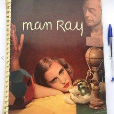 "Libros antiguos: MAN RAY PHOTOGRAPHIE 1920 1934 PRIMERA EDICIÓN (FICTICIA ""SEGUNDA"" ED.). Lote 166691232"