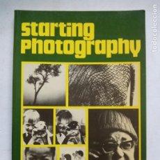 Libros antiguos: STARTING PHOTOGRAPHY. MICHAEL LANGFORD. FOCAL PRESS. GREAT BRITAIN 1979. . Lote 166926860