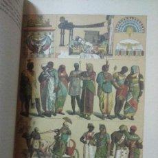 Libros antiguos: ANTIGUO LIBRO DE 1894 HISTORIA DEL TRAJE, HISTORIA UNIVERSAL, CIENTOS DE DIBUJOS A COLOR . Lote 168237216