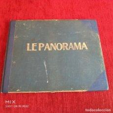 Libros antiguos: GRAN LIBRO APAISADO CON 10 NÚMEROS DE LA REVISTA/ LE PANORAMA/ DEDICADA A LOS CAFÉS CONCIERTOS. Lote 168311904