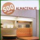 Libros antiguos: 500 IDEAS - ALMACENAJE. Lote 168372788