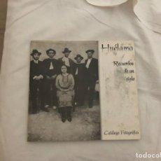 Libros antiguos: HUELAMO RECUERDOS DE UN SIGLO. CATALOGO FOTOGRAFICO. CUENCA. CASTILLA LA MANCHA. RARO. VER DESCRIPCI. Lote 171311062