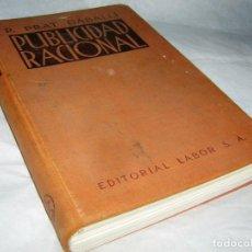 Libros antiguos: PUBLICIDAD RACIONAL P. PRAT GABALLI, 1934. Lote 171830097
