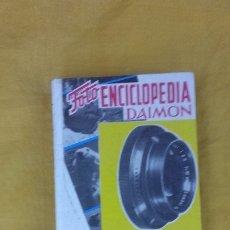 Libros antiguos: FOTO ENCICLOPEDIA DAIMON 1970(FOTOGRAFIA BLANCO Y NEGRO. Lote 173123407