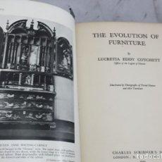 Libros antiguos: THE EVOLUTION OF FURNITURE 1939 LUCRETIA EDDY COTCHETT ILUSTRADO INGLÉS. MUEBLE ANTIGUO. Lote 173490890