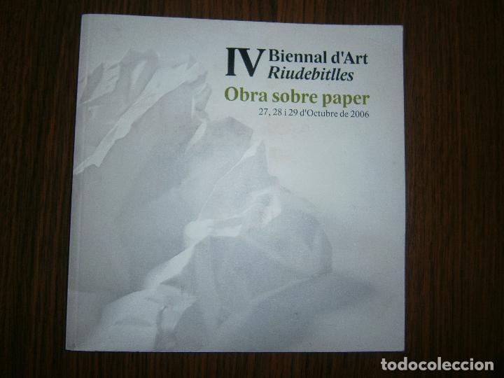 IV D´ÁRT RIUDEBITLLES OBRA SOBRE PAPER (Libros Antiguos, Raros y Curiosos - Bellas artes, ocio y coleccion - Diseño y Fotografía)