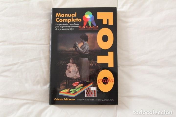 LIBRO MANUAL COMPLETO DE FOTOGRAFÍA. (Libros Antiguos, Raros y Curiosos - Bellas artes, ocio y coleccion - Diseño y Fotografía)