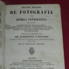Livres anciens: (M3.5) MM BARRESWIL Y DAVANNE - TRATADO PRACTICO DE FOTOGRAFIA O SEA QUIMICA FOTOGRAFICA 1864. Lote 175995517