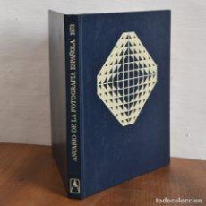 Libros antiguos: ANUARIO DE LA FOTOGRAFIA ESPAÑOLA 1973 * EDITORIAL EVEREST * 29CM 24CM TAPA DURA. Lote 177833308