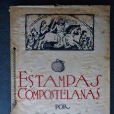 Libros antiguos: GALICIA.'ESTAMPAS COMPOSTELANAS' KSADO. 56 PÁGINAS+56 FOTOGRAFIAS TAMAÑO 27X19CM. CIRCA 1930. Lote 177873703