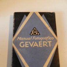 Libros antiguos: MANUAL FOTOGRÁFICO GEVAERT (1927) FOTOS Y DIBUJOS EN B/N. 204 PG. LIBRO FOTOGRAFÍA . Lote 178050673