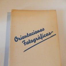 Libros antiguos: ORIENTACIONES FOTOGRÁFICAS ANTONIO CAMPAÑÁ 1946 - FOTOGRAF CATALÀ 1ª EDICIÓN - LIBRO FOTOGRAFÍA. Lote 178051224