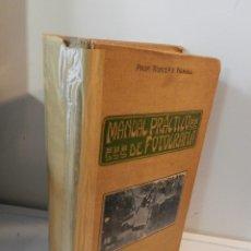 Libros antiguos: MANUAL PRACTICO Y RECETARIO DE FOTOGRAFIA - RODOLFO NAMIAS - BAILLY BAILLIERE 1923 LIBRO FOTOGRAFÍA. Lote 178056614