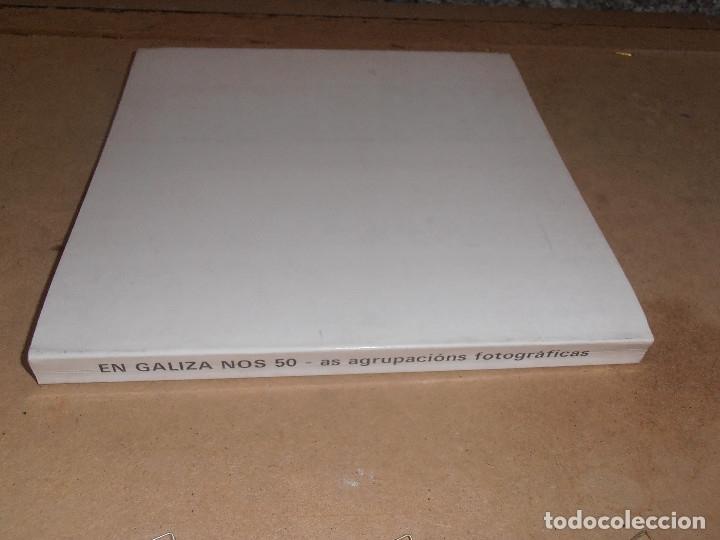 Libros antiguos: EN GALIZA NOS 50 As Agrupacions Fotograficas - Fotografias antiguas de Galicia - Foto 8 - 178128837