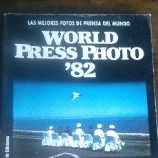 Libros antiguos: WORLD PRESS PHOTO '82, EN ESPAÑOL. Lote 179176778