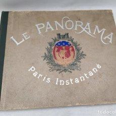 Libros antiguos: 1905. LE PANORAMA. PARIS INSTANTANÉ. VERSAILLES, CHANTILLY, ETC. ED. L. HENRY MAY, PARIS. 161 HOJAS.. Lote 179946498