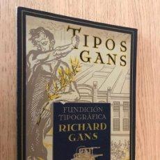 Libros antiguos: TIPOS GANS - COMPENDIO DE ORLAS PARA TRABAJOS ARTISTICOS - AÑOS 30. Lote 180327608