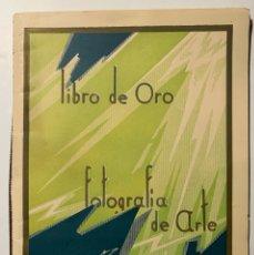 Libros antiguos: JOSEP MASANA. LIBRO DE ORO CONMEMORATIVO DE LA EXHIBICIÓN DE FOTOGRAFÍA DE ARTE. Lote 182040933