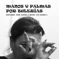 """Libros antiguos: LIBRO DE FOTOGRAFÍAS FLAMENCAS """"MANOS Y PALMAS POR BULERÍAS"""". Lote 182135060"""