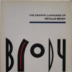 Libros antiguos: THE GRAPHIC LANGUAGE OF NEVILLE BRODY. THAMES AND HUDSON 1988. Lote 183642477