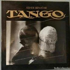 Libros antiguos: TANGO. ASHER BENATAR. ARS EDITORES, 1992.. Lote 187375520