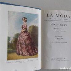 Libros antiguos: LIBRERIA GHOTICA. MAX VON BOEHN. LA MODA. SIGLO XIX. 1843-1878. 1951. MUY ILUSTRADO.. Lote 187498861